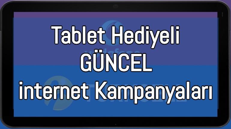 Tablet Hediyeli İnternet Kampanyası 2021 (Turkcell ve Vodafone)