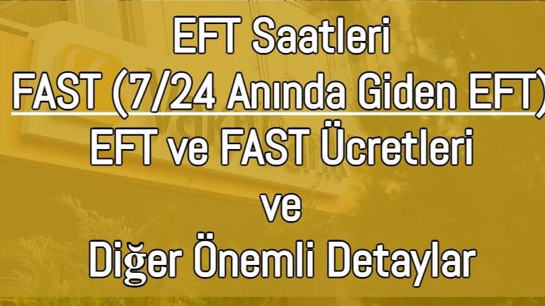 Vakıfbank EFT Saatleri 2021 (FAST 7/24 Anında Giden EFT)