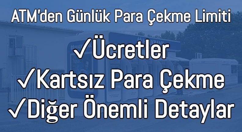 Halkbank ATM Günlük Para Çekme Limiti 2021 (Güncel)