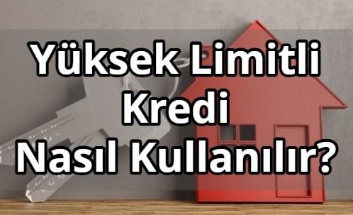 Yüksek limitli Halkbank ihtiyaç kredisi faiz oranı hesaplama 2021