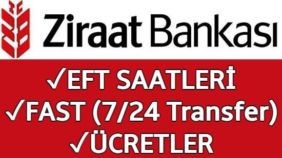 Ziraat Bankası EFT Saatleri 2021 (FAST ile 7/24 Para Gönder)
